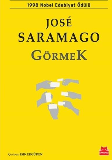 Distopik Kitaplar - Görmek (Jose Saramago)