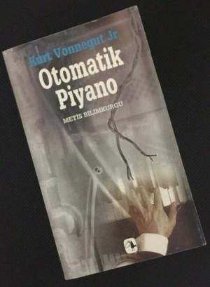 Otomatik Piyano (1952 - KURT VONNEGUT)